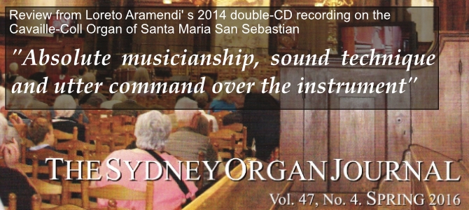 "Review from Loreto Aramendi's double-CD by ""The Sydney Organ Journal"""