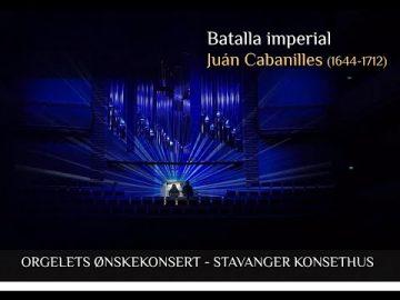 Loreto Aramendi plays Batalla Imperial - Juán Cabanilles - Stavanger - Norway.